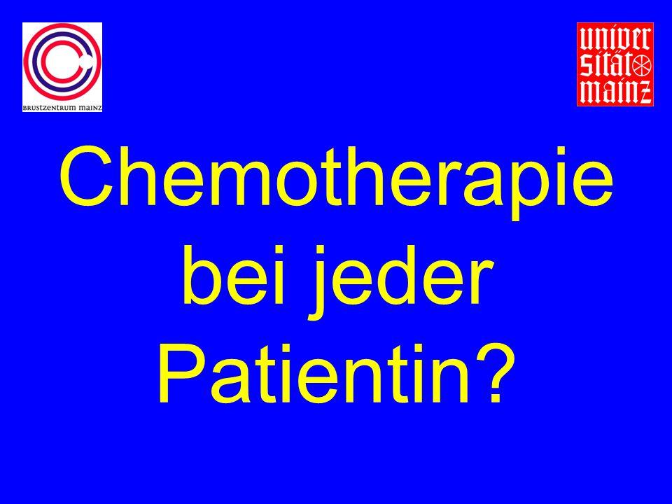 Chemotherapie bei jeder Patientin