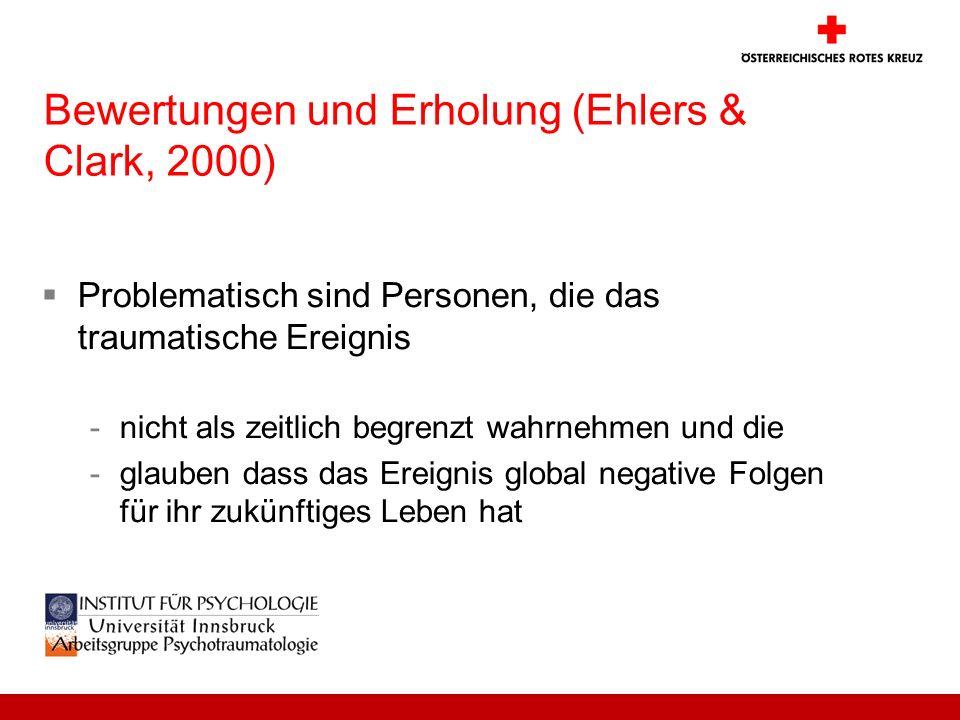 Bewertungen und Erholung (Ehlers & Clark, 2000)