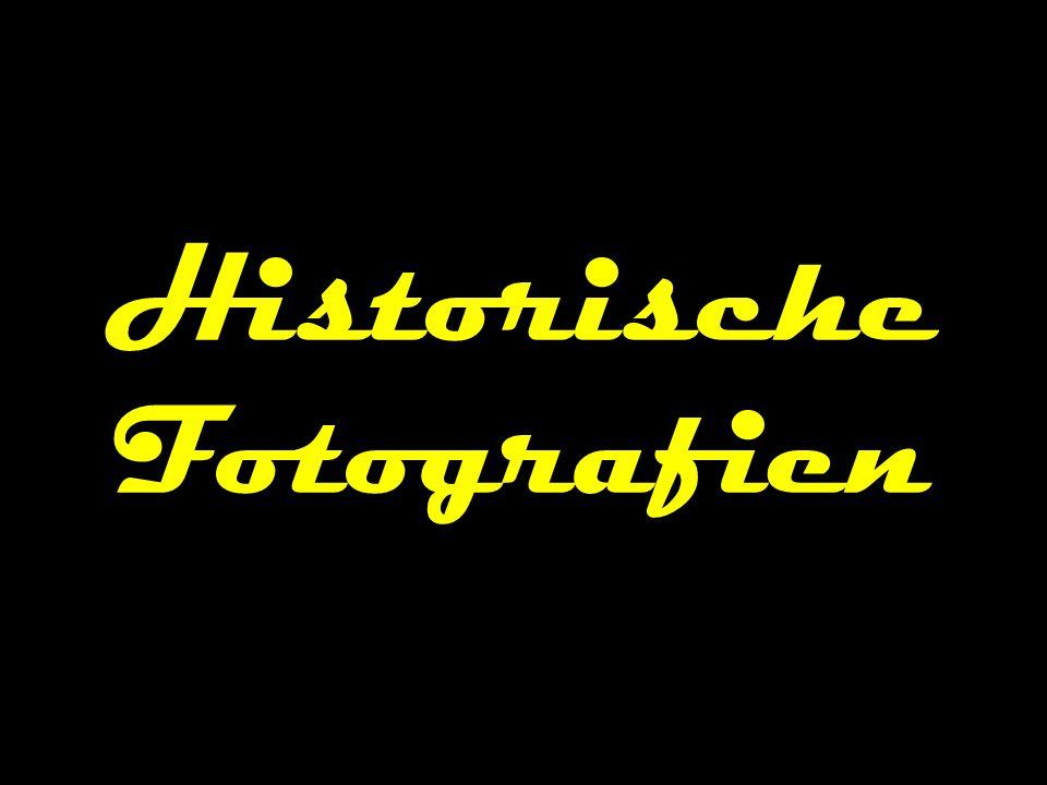 Historische Fotografien
