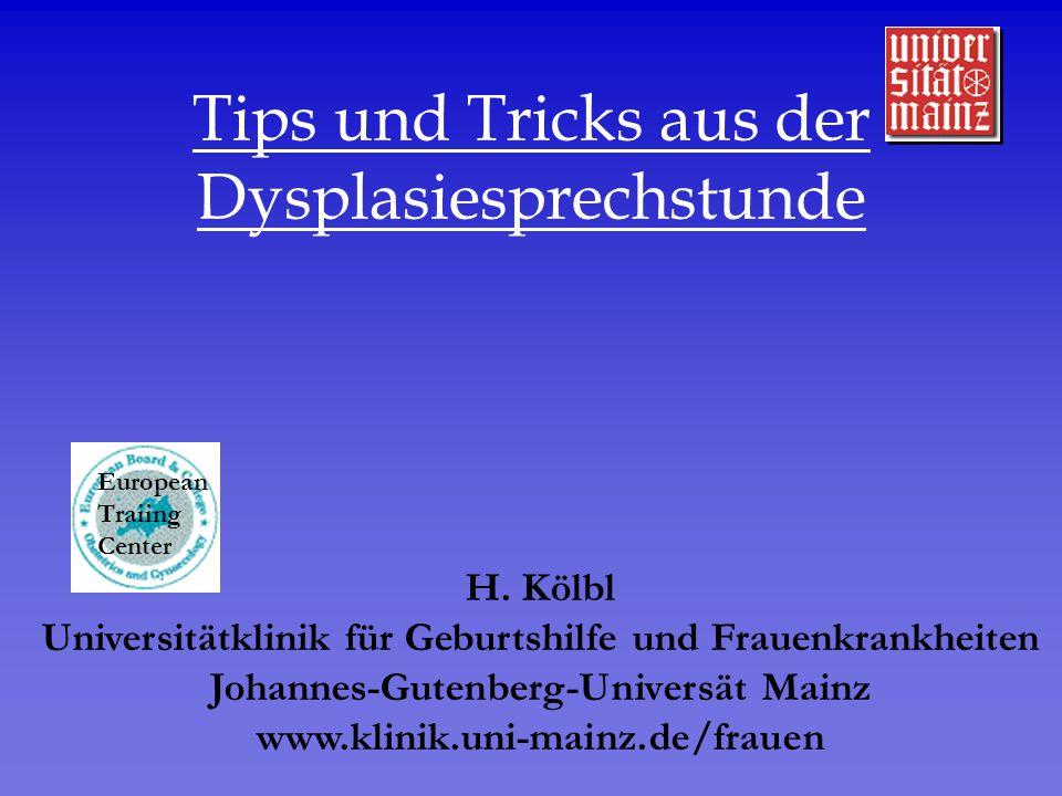 Tips und Tricks aus der Dysplasiesprechstunde