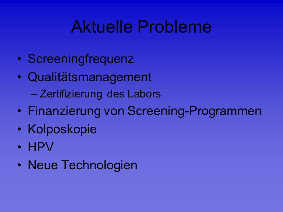 Aktuelle Probleme Screeningfrequenz Qualitätsmanagement