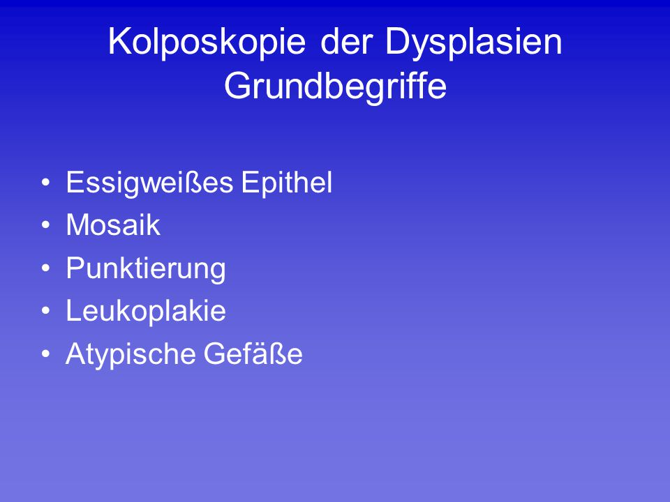 Kolposkopie der Dysplasien Grundbegriffe