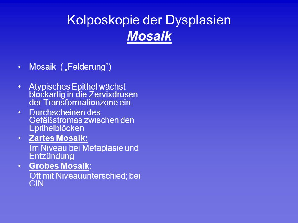 Kolposkopie der Dysplasien Mosaik