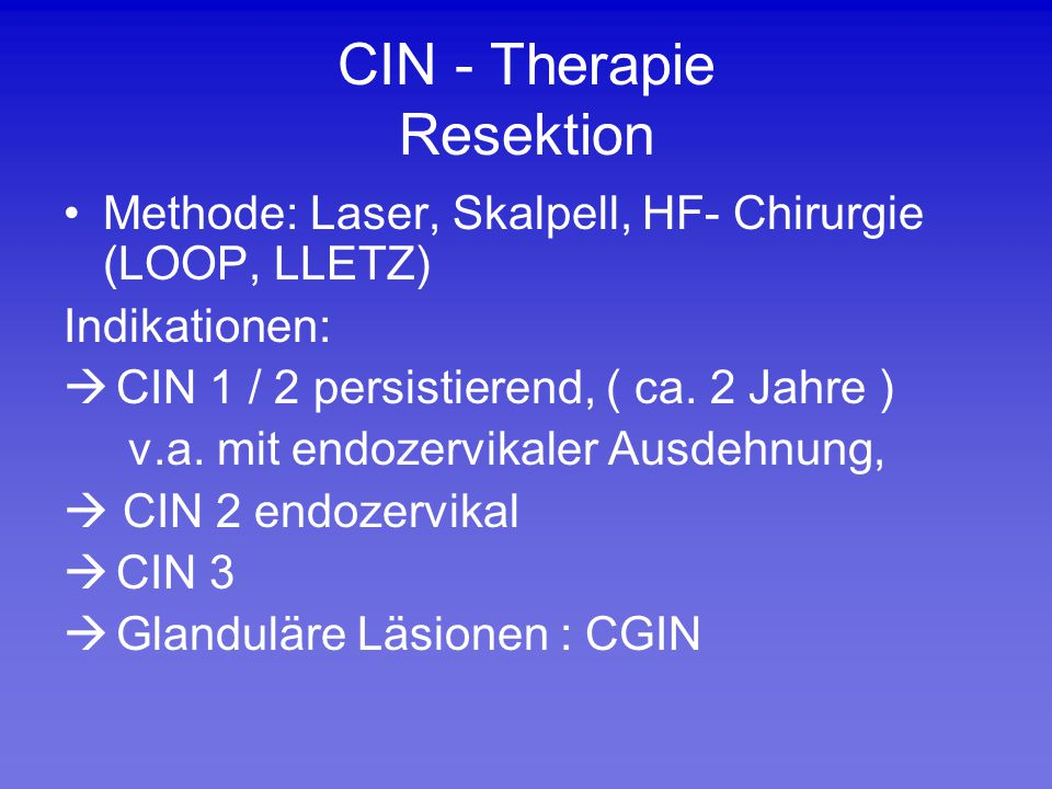 CIN - Therapie Resektion