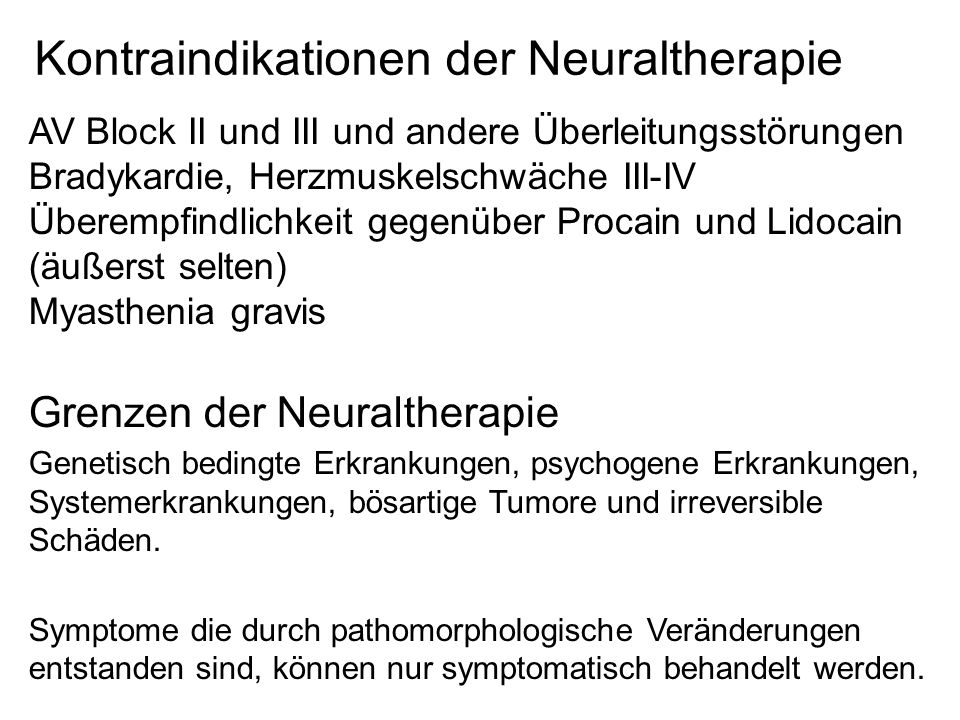 Kontraindikationen der Neuraltherapie