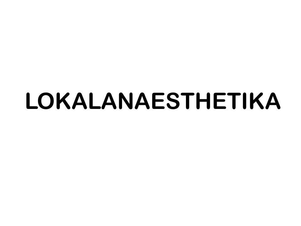 LOKALANAESTHETIKA