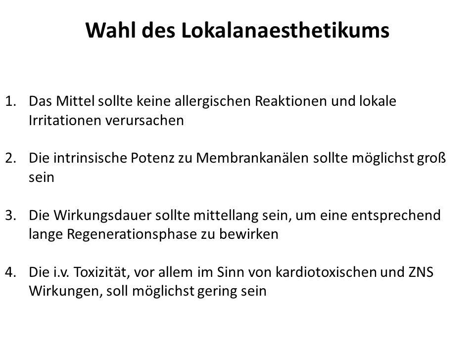 Wahl des Lokalanaesthetikums