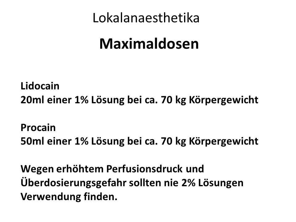 Maximaldosen Lokalanaesthetika