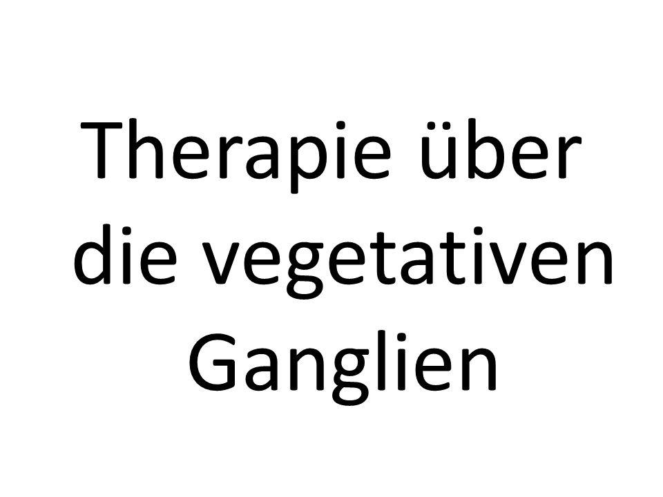Therapie über die vegetativen Ganglien