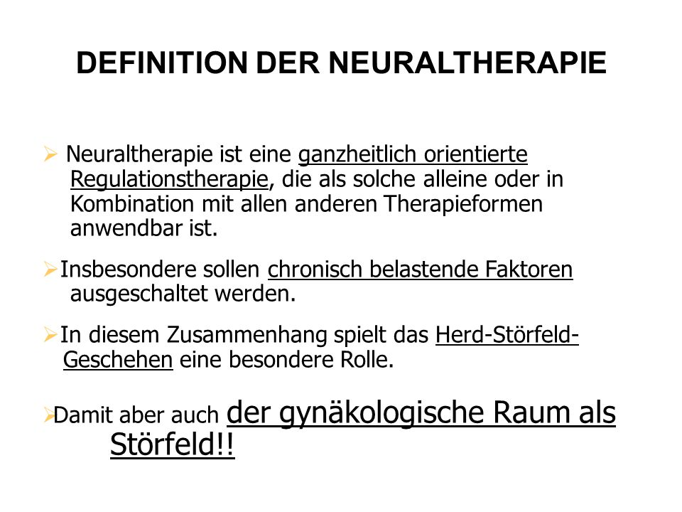 DEFINITION DER NEURALTHERAPIE