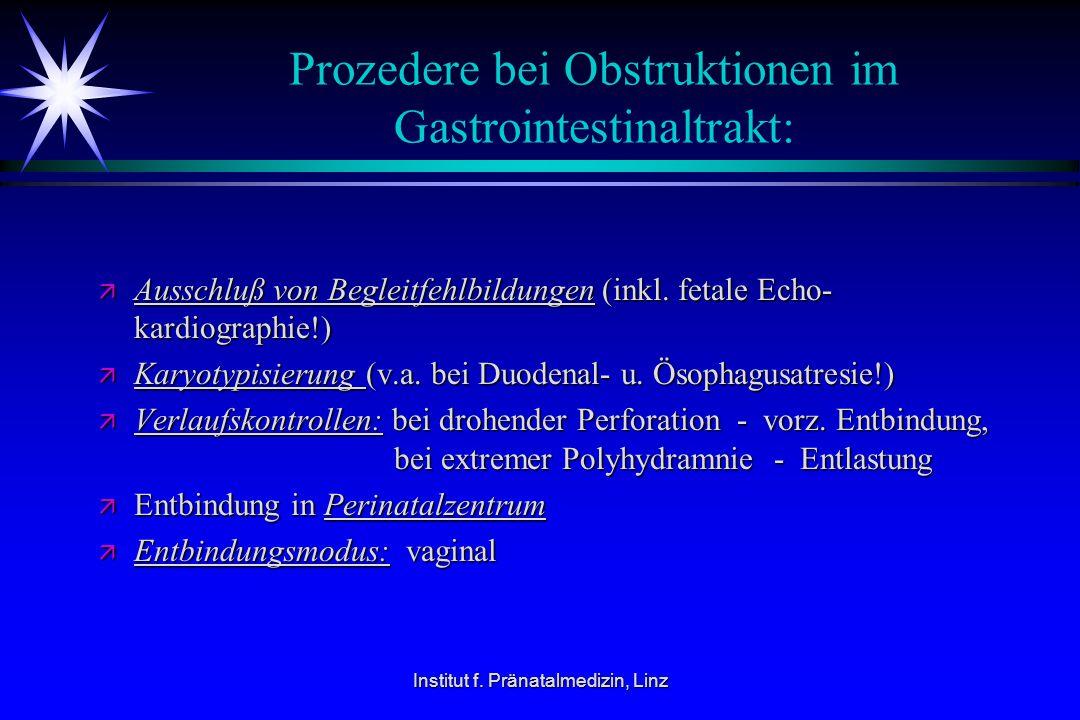 Prozedere bei Obstruktionen im Gastrointestinaltrakt: