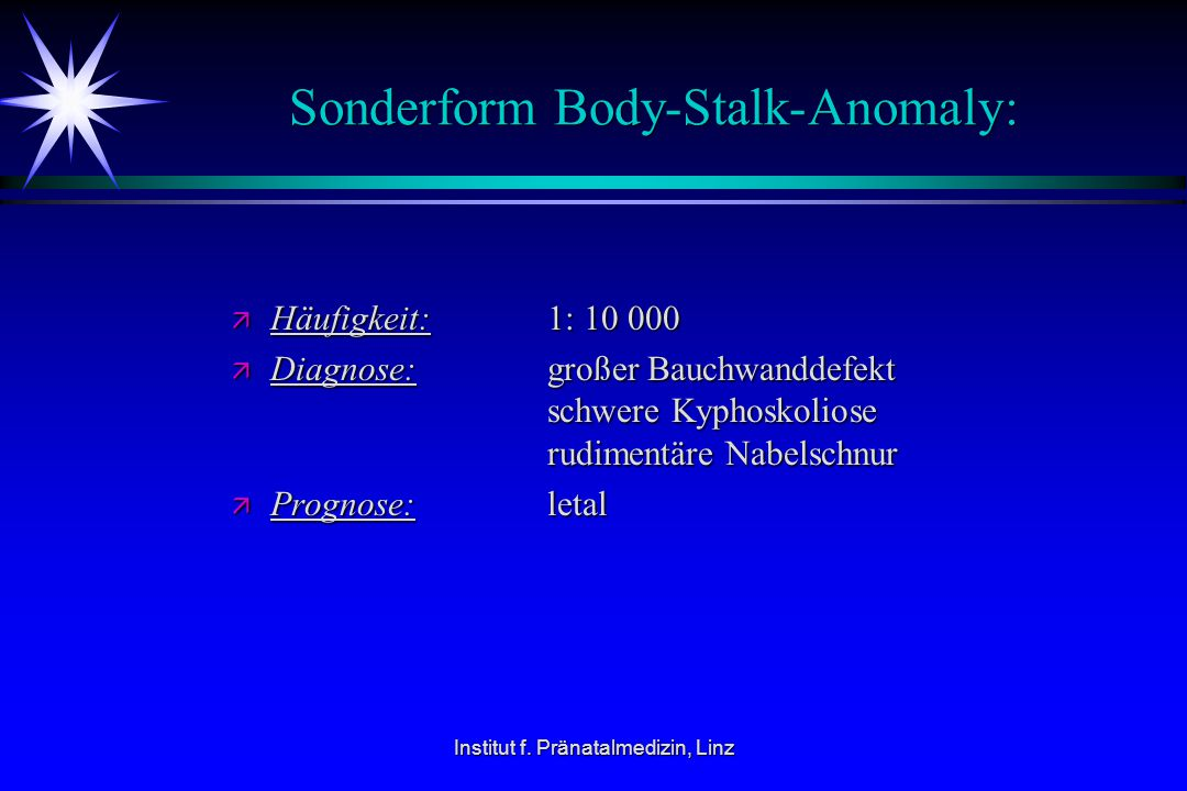 Sonderform Body-Stalk-Anomaly: