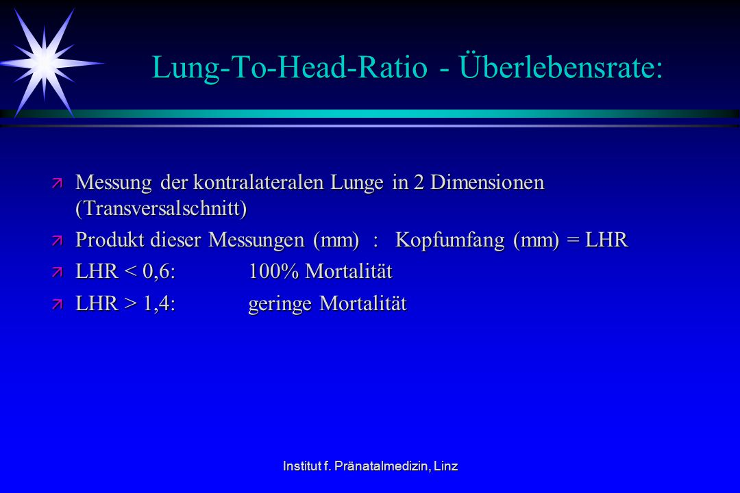 Lung-To-Head-Ratio - Überlebensrate: