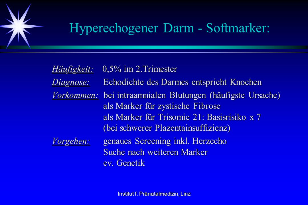 Hyperechogener Darm - Softmarker: