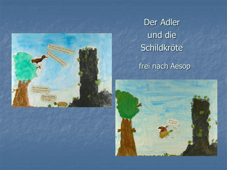 Der Adler und die Schildkröte frei nach Aesop