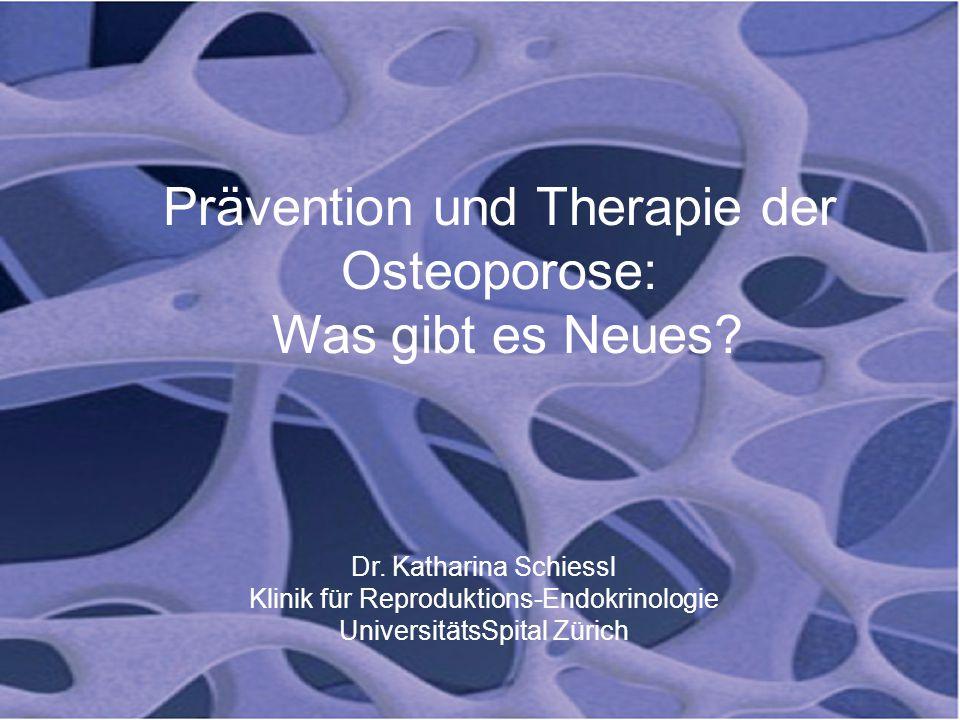 Prävention und Therapie der Osteoporose: Was gibt es Neues