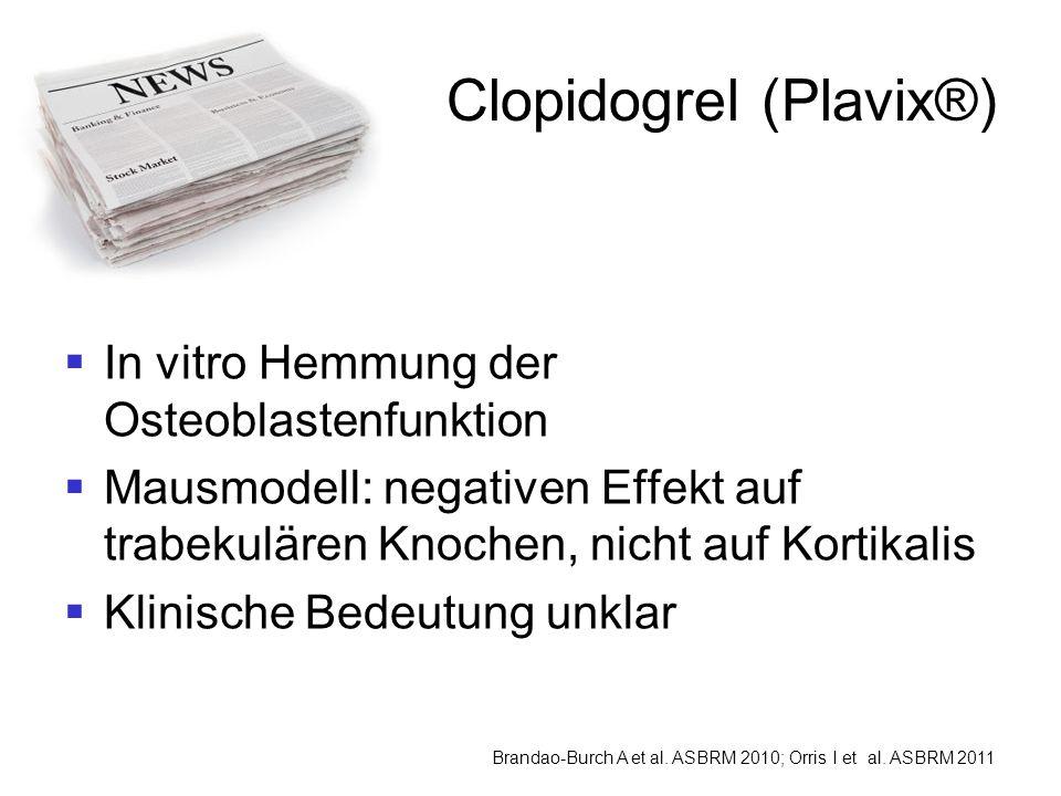Clopidogrel (Plavix®)
