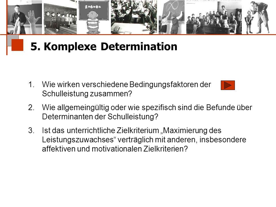 5. Komplexe Determination