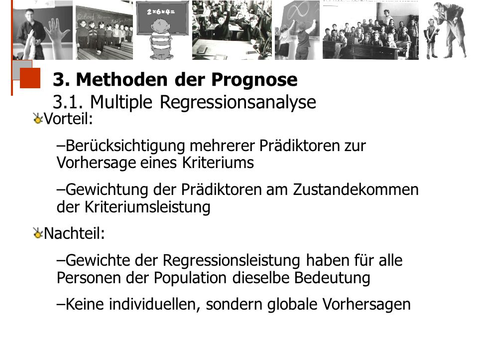 3. Methoden der Prognose 3.1. Multiple Regressionsanalyse