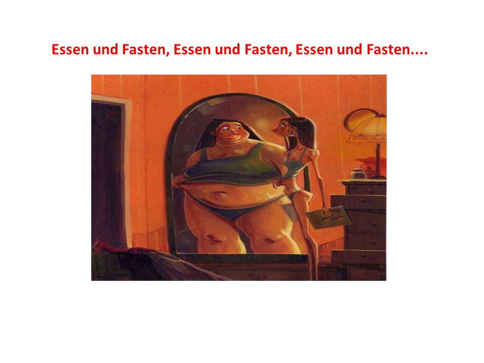 Essen und Fasten, Essen und Fasten, Essen und Fasten....
