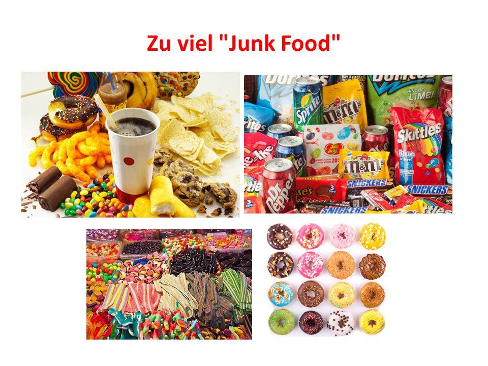 Zu viel Junk Food