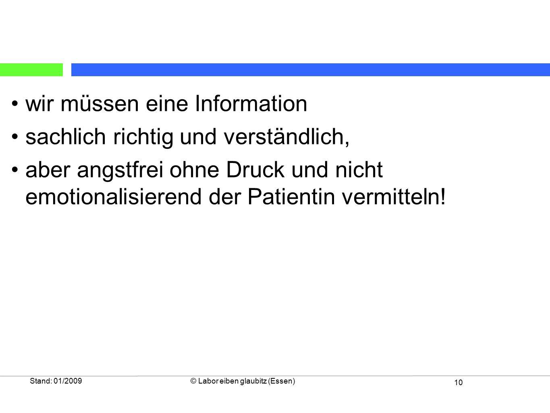 wir müssen eine Information sachlich richtig und verständlich,