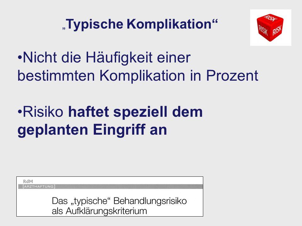 """""""Typische Komplikation"""