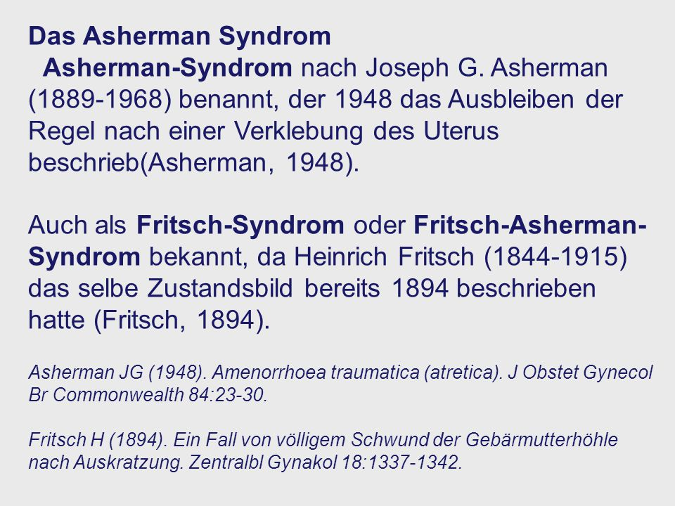 Das Asherman Syndrom