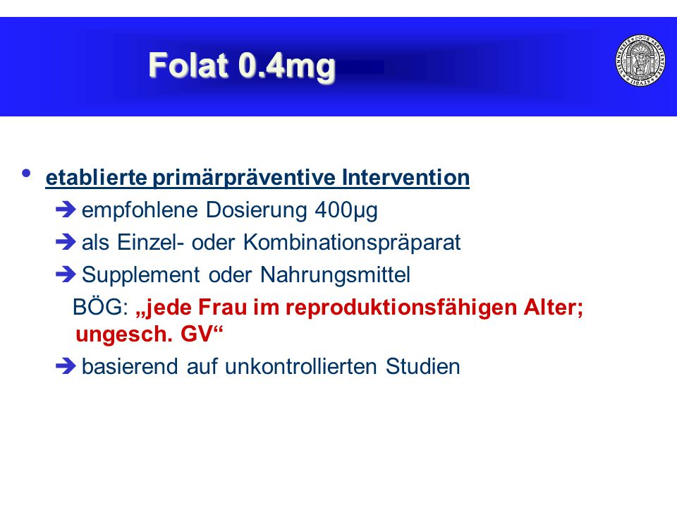 Folat 0.4mg etablierte primärpräventive Intervention