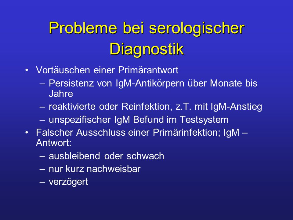 Probleme bei serologischer Diagnostik