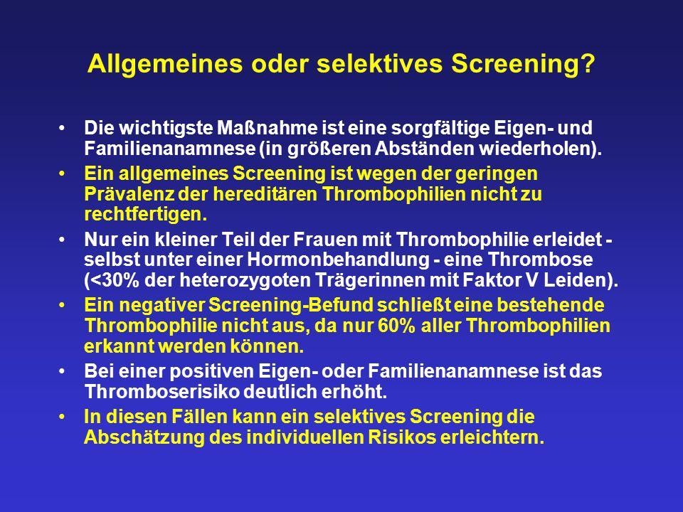 Allgemeines oder selektives Screening