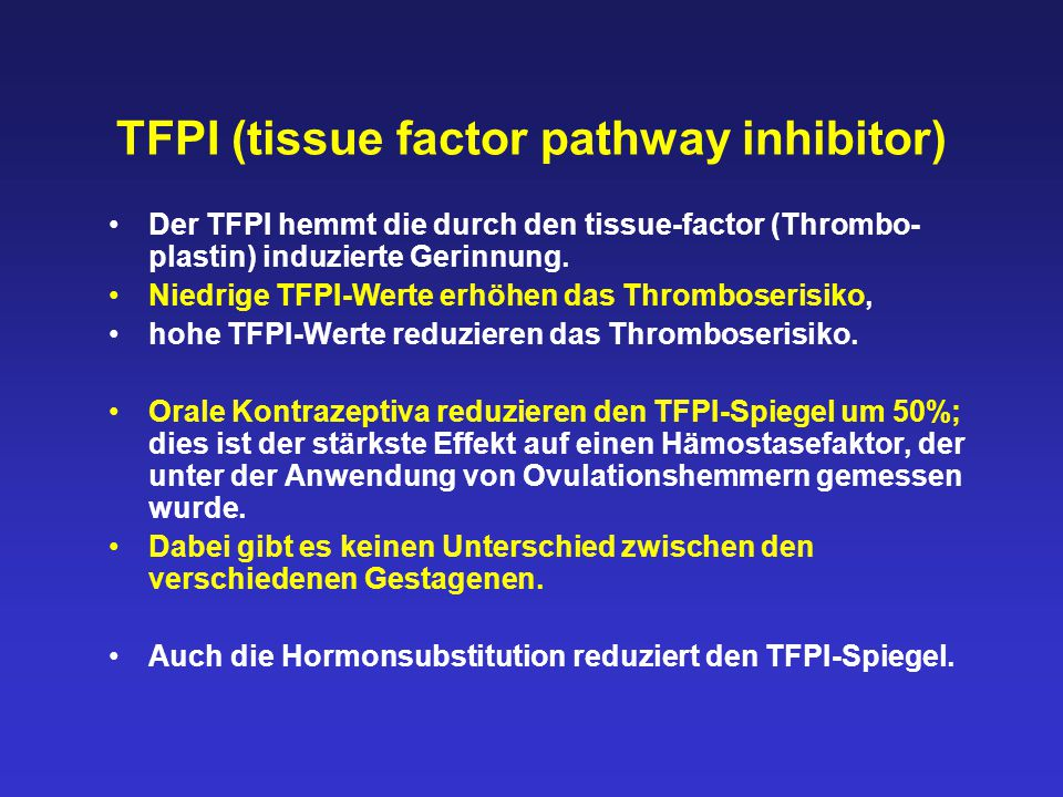 TFPI (tissue factor pathway inhibitor)