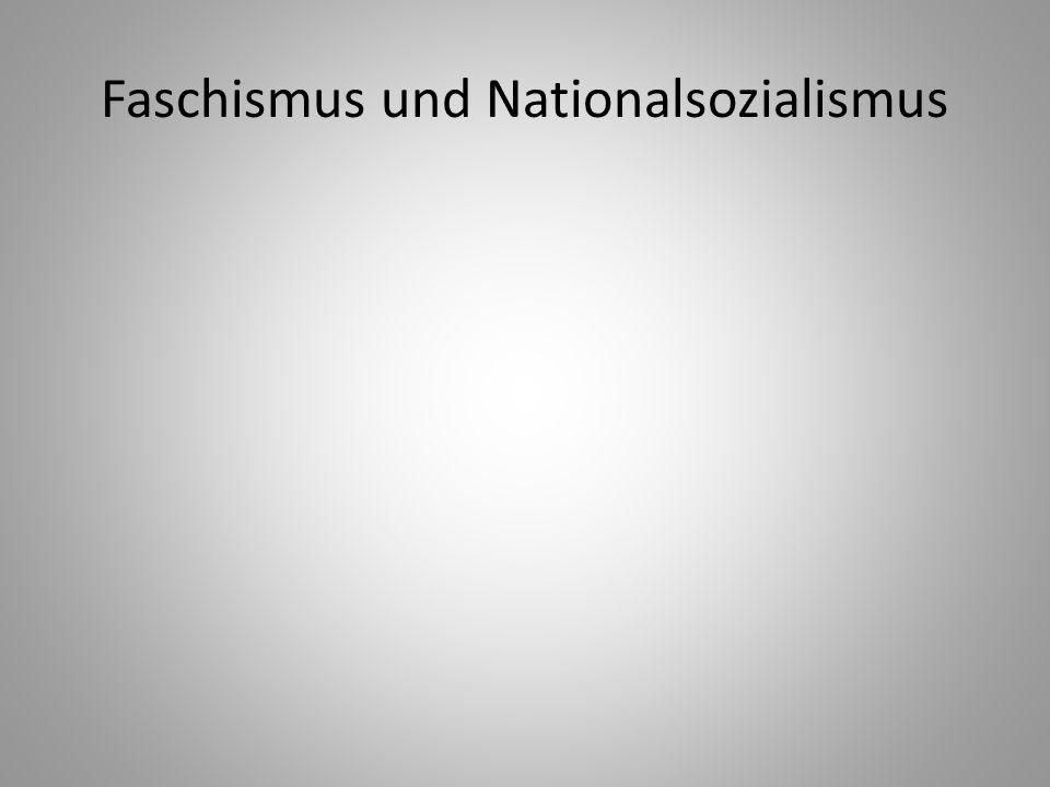 Faschismus und Nationalsozialismus