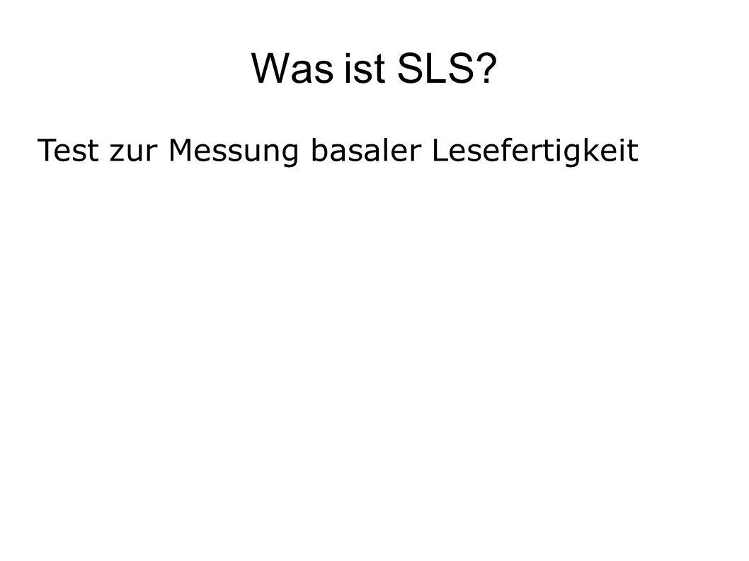 Was ist SLS Test zur Messung basaler Lesefertigkeit