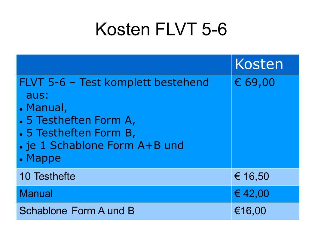 Kosten FLVT 5-6 Kosten FLVT 5-6 – Test komplett bestehend aus: Manual,