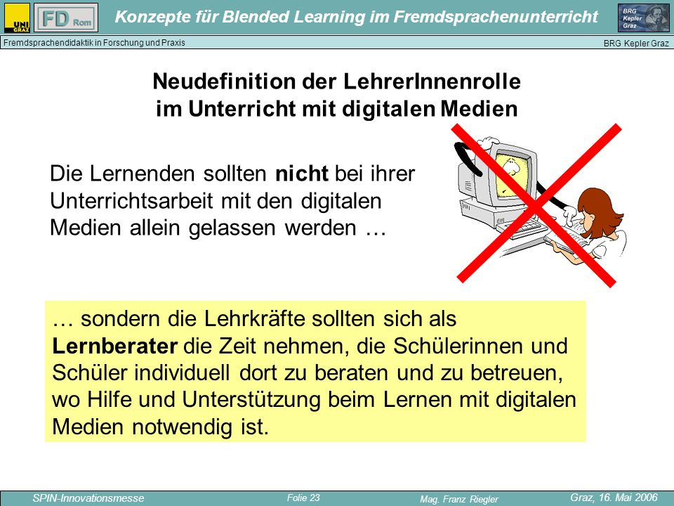 Neudefinition der LehrerInnenrolle im Unterricht mit digitalen Medien
