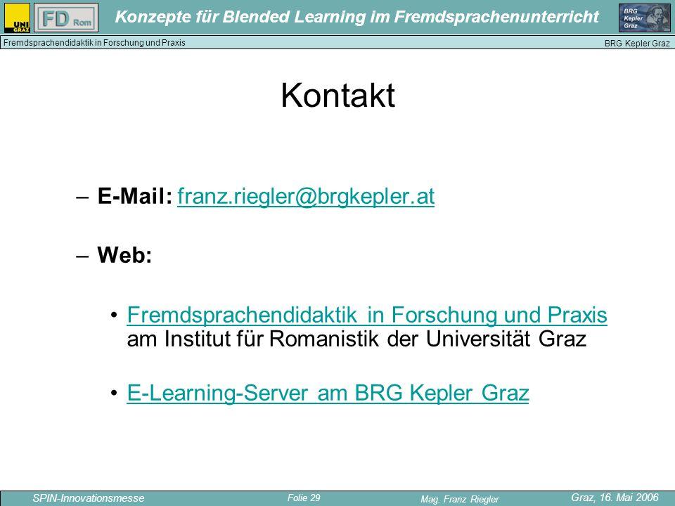 Kontakt E-Mail: franz.riegler@brgkepler.at Web: