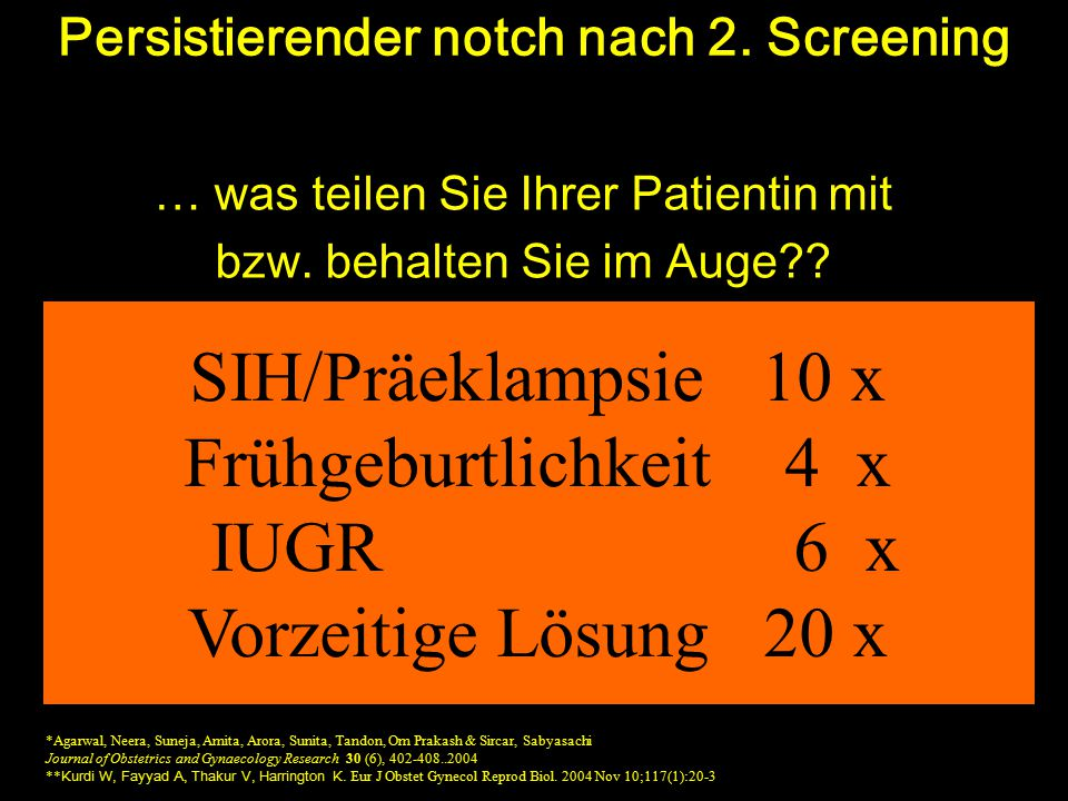 Persistierender notch nach 2. Screening