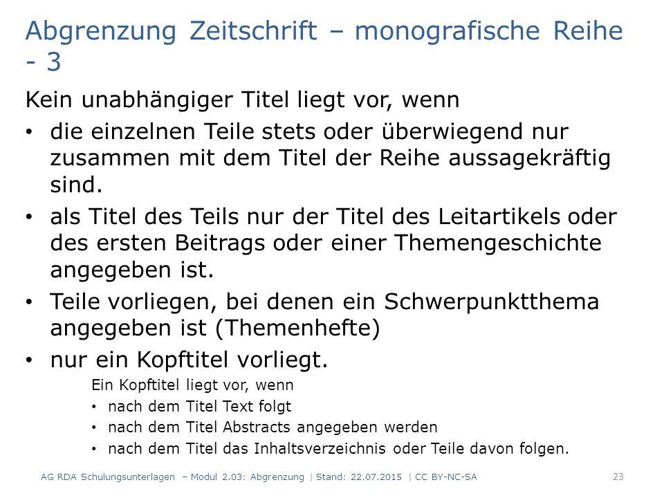 Abgrenzung Zeitschrift – monografische Reihe - 3
