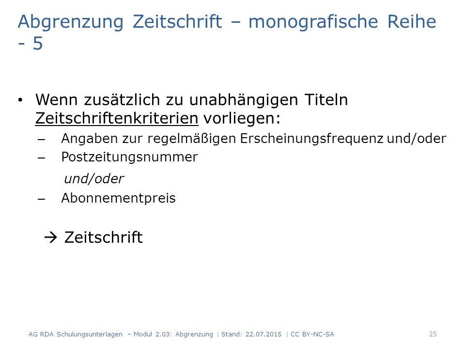 Abgrenzung Zeitschrift – monografische Reihe - 5