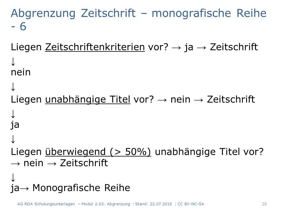 Abgrenzung Zeitschrift – monografische Reihe - 6