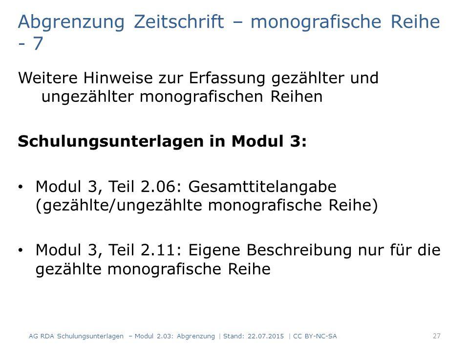Abgrenzung Zeitschrift – monografische Reihe - 7