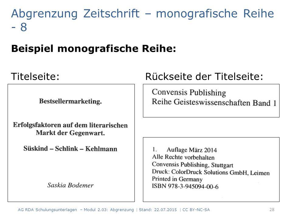 Abgrenzung Zeitschrift – monografische Reihe - 8