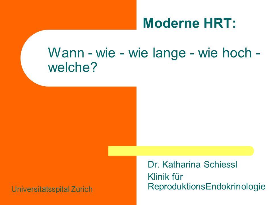 Moderne HRT: Wann - wie - wie lange - wie hoch - welche