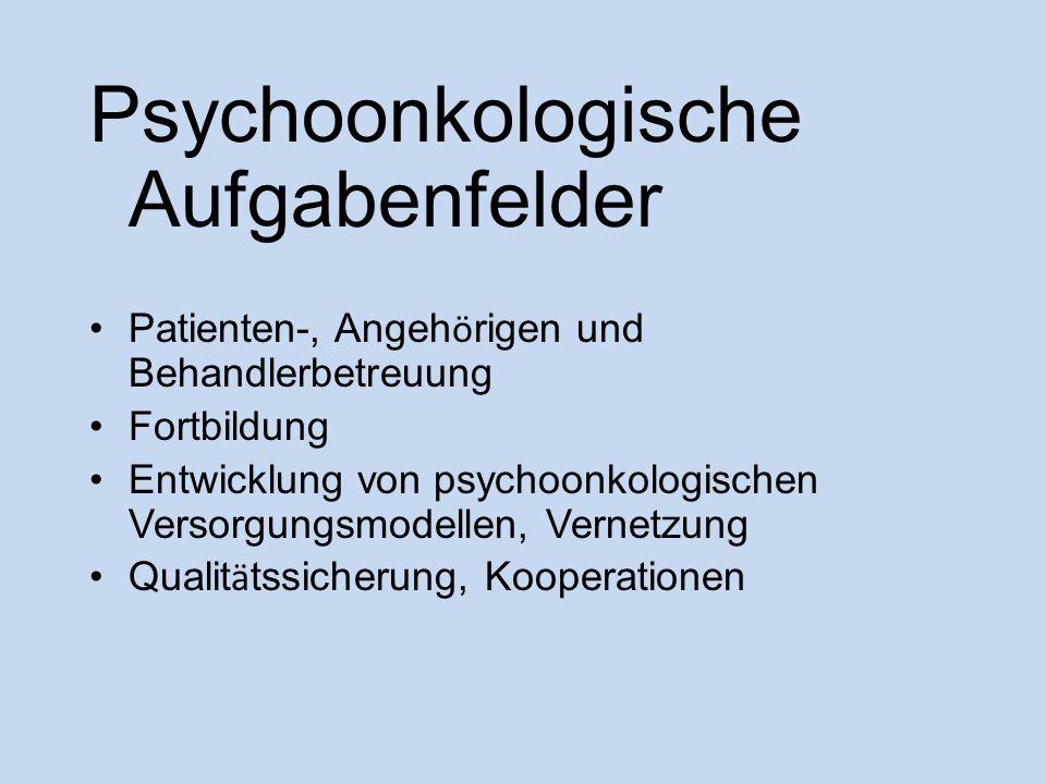Psychoonkologische Aufgabenfelder