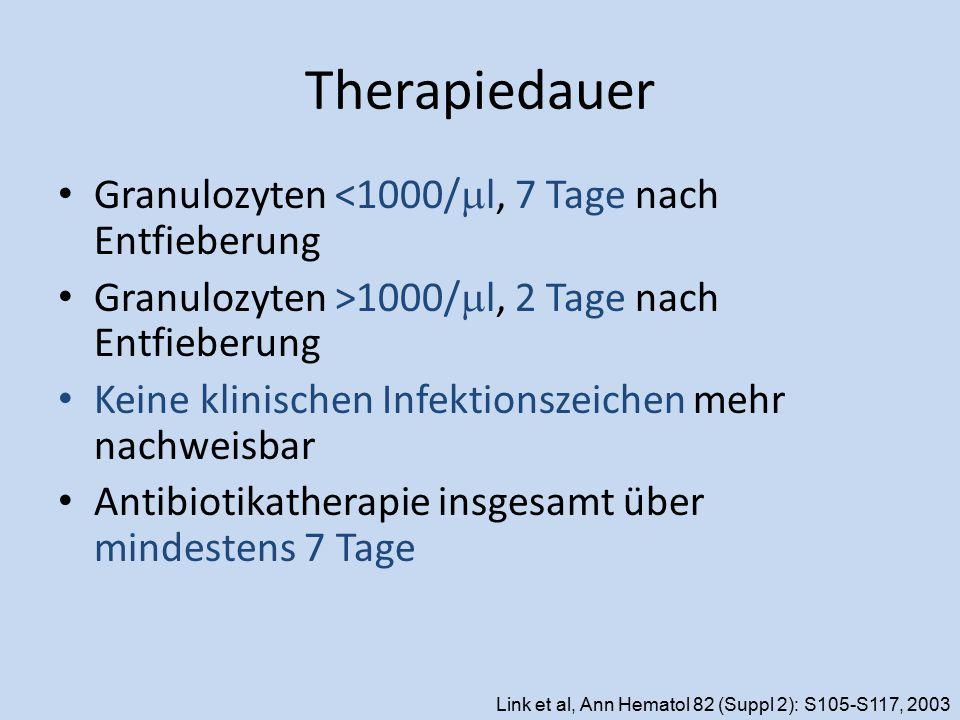 Therapiedauer Granulozyten <1000/ml, 7 Tage nach Entfieberung