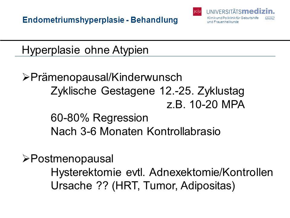 Endometriumshyperplasie - Behandlung