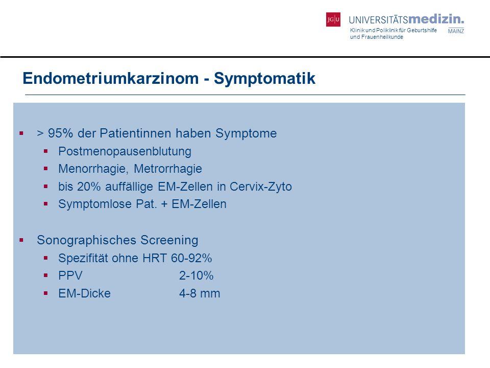 Endometriumkarzinom - Symptomatik