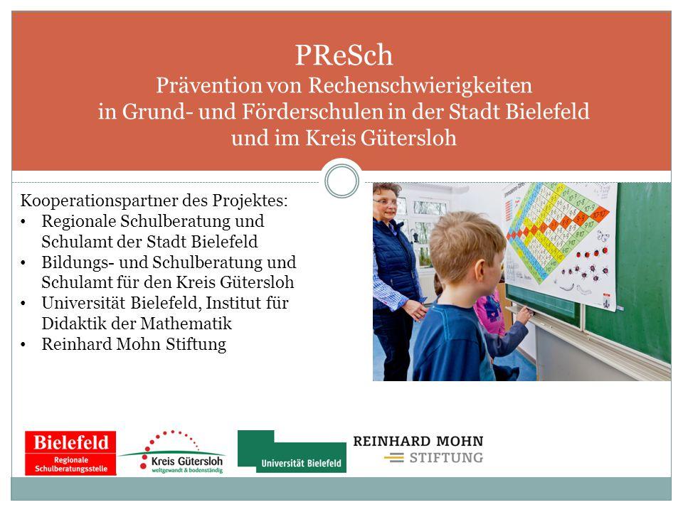 PReSch Prävention von Rechenschwierigkeiten in Grund- und Förderschulen in der Stadt Bielefeld und im Kreis Gütersloh