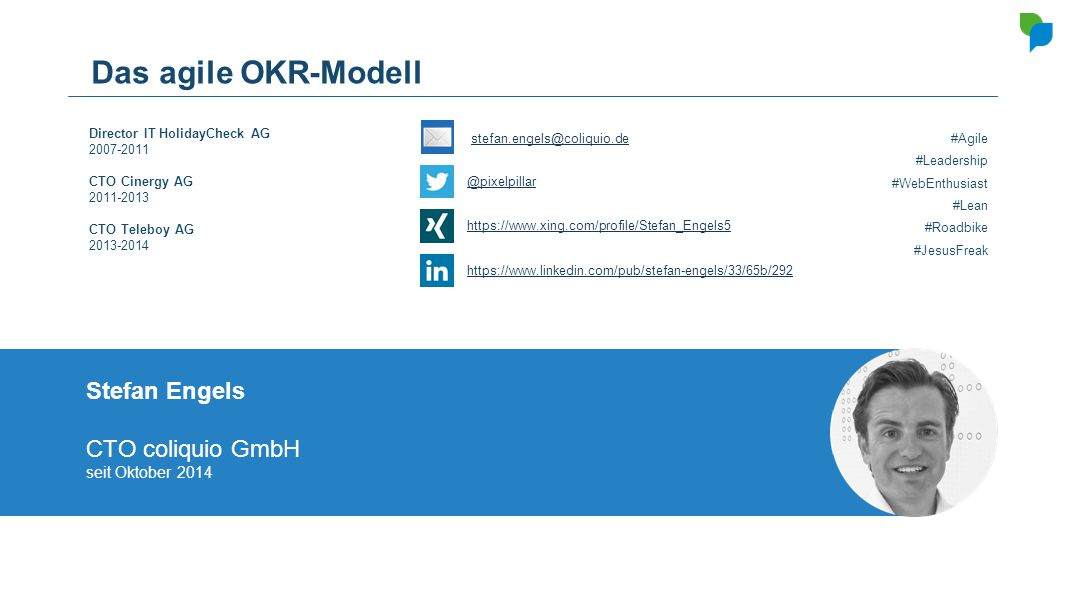 Das agile OKR-Modell Stefan Engels CTO coliquio GmbH seit Oktober 2014